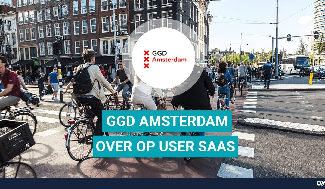 GGD Amsterdam over op USER SaaS